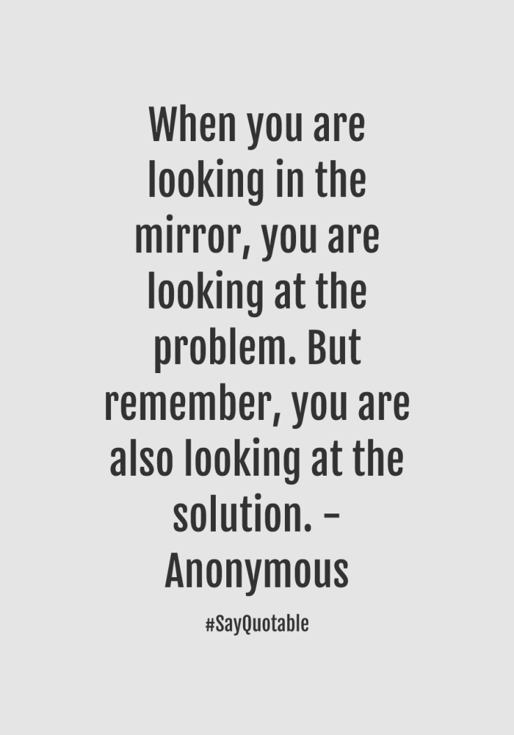 1-quote-about-when-you-are-looking-in-the-mirror-you-are-lo-image-coloured-background